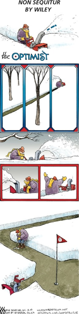 Non Sequitur, optimist, joy, snow, peace, hope, serenity